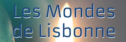 Les Mondes de Lisbonne