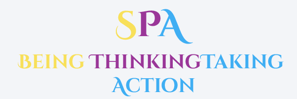 SPA - Being Thinking Taking Action